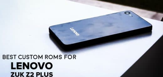 best custom roms for lenovo zuk z2 plus