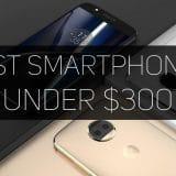 best smartphone under $300