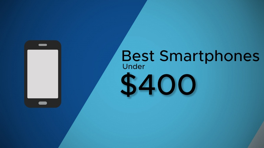 Best Phone Under 400 2019 Best Smartphones under $400 [July 2019] | Techorfy